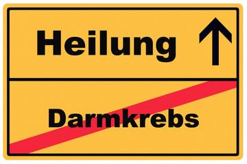 Schild Darmkrebs Heilung mit Pfeil / Verkehrszeichen