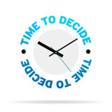 Time To Decide Clock poster