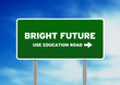 Bright Future Highway Sign