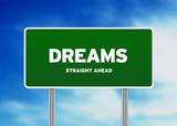 Dreams Highway Sign