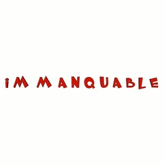 IMMANQUABLE