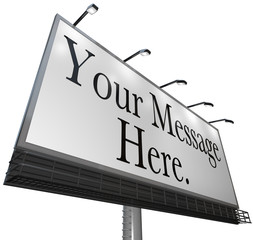 Your Message Here - Advertisement of Product on Billboard