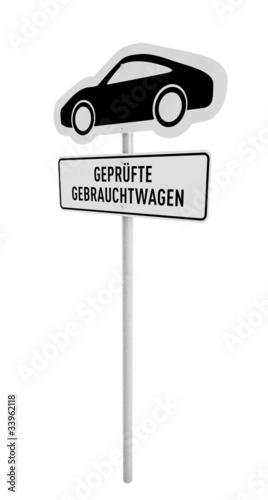 Schild mit Aufschrift »geprüfte Gebrauchtwagen«