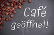 Café geöffnet
