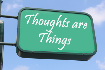 Street Sign - Thoughts are Things