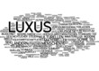 Luxus / Luxury