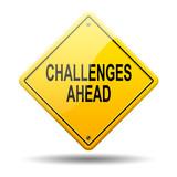 Señal amarilla texto CHALLENGES AHEAD poster