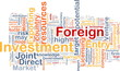 Foreign investment background concept
