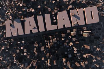 Luftansicht einer Stadt in 3D mit Schriftzug Mailand