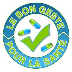 """Label """"Le bon geste pour la santé"""""""