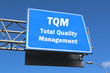 TQM Total Quality Management - Highway Sign