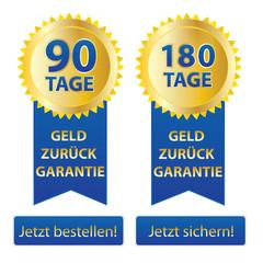 Geld zurück Garantie 90/180 Tage