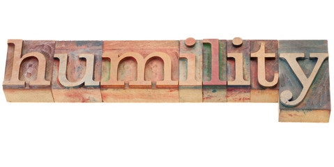 humility word in letterpress type