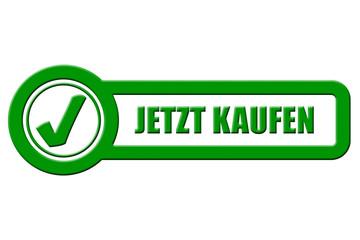 Checkbox Schild grün rel JETZT KAUFEN