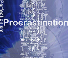 Background concept wordcloud illustration of procrastination