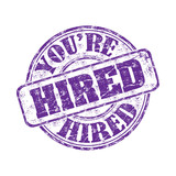 You are hired grunge rubber stamp poster