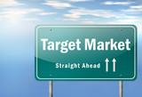 """Highway Signpost """"Target Market"""""""
