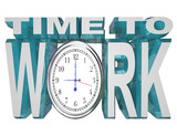 Time to Work Clock Countdown to Working Deadline poster