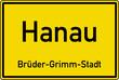 Hanau Ortstafel Ortseingang Schild Verkehrszeichen