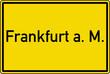 Frankfurt am Main Ortstafel Ortseingang Schild