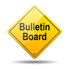 Señal amarilla texto Bulletin Board