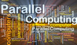Parallel computing background concept glowing