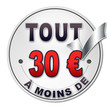 """Bouton promotion """"tout à moins de 30 euros"""""""