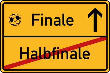 Ortstafel Halbfinale und Finale