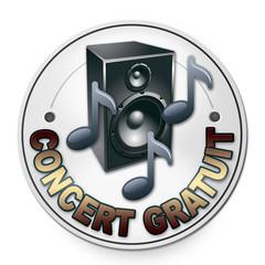 """Badge rond """"concert gratuit"""""""