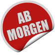 Sticker rot rund curl unten AB MORGEN
