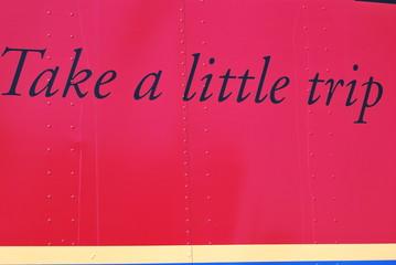 Take a little trip