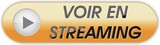 bouton voir en streaming