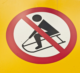 No sledging metal sign