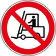 Für Gabelstapler verboten - Keine Flurförderfahrzeuge