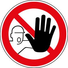Verbotsschild Kein Durchgang Zutritt verboten Zeichen
