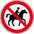 Verbotsschild Reiten verboten Reitverbot Zeichen Schild