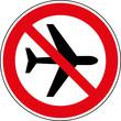 Verbotsschild Flugzeug Flugverbot Flugzeuglärm Zeichen