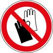 Verbotsschild Handschuhe tragen verboten Zeichen Symbol