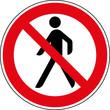 Verbotsschild Kein Durchgang für Fußgänger Zeichen