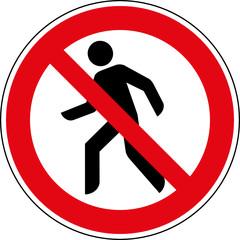Verbotsschild Durchgang für Fußgänger verboten Zeichen