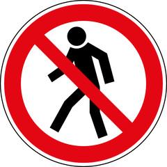 Verbotsschild Betreten für Fußgänger verboten Zeichen