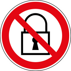 Verbotsschild Abschließen - Verriegeln verboten Zeichen