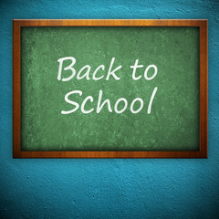 """Back to School"" on blackboard"
