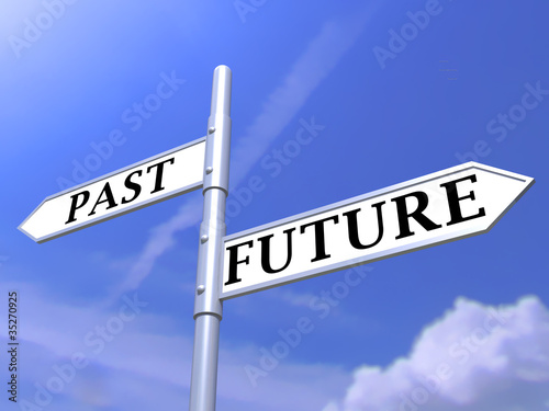 past future sign post on blue sky