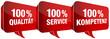 Sprechblasen 100% Qualität/Service/Kompetenz rot