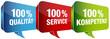 Sprechblasen 100% Qualität/Service/Kompetenz blau/rot/grün