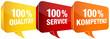 Sprechblasen 100% Qualität/Service/Kompetenz gelb/rot/orange