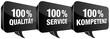 Sprechblasen 100% Qualität/Service/Kompetenz schwarz