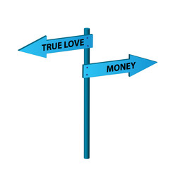 True love vs. money