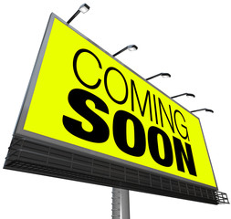 Coming Soon Billboard Announces New Opening Store Event